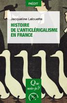 Histoire de l anticlericalisme en france j lalouette 311x138 1