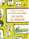 La declaration des droits des garcons 130x97