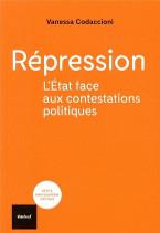 Repression l etat face aux contestations politiques couverture145x211